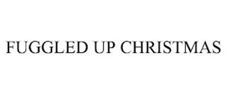 FUGGLED UP CHRISTMAS
