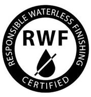RWF RESPONSIBLE WATERLESS FINISHING CERTIFIED