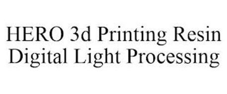 HERO 3D PRINTING RESIN DIGITAL LIGHT PROCESSING