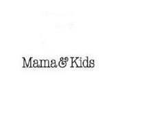 MAMA & KIDS