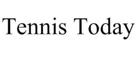 TENNIS TODAY