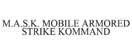 M.A.S.K. MOBILE ARMORED STRIKE KOMMAND