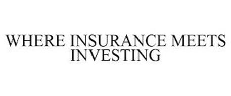 WHERE INSURANCE MEETS INVESTING