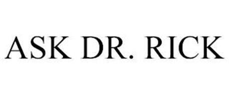 ASK DR. RICK