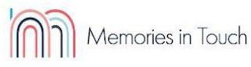 M MEMORIES IN TOUCH