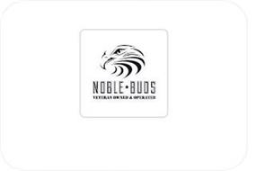 NOBLE BUDS VETERAN OWNED & OPERATED