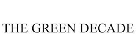 THE GREEN DECADE