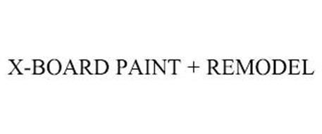 X-BOARD PAINT + REMODEL