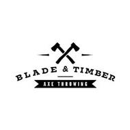 BLADE & TIMBER AXE THROWING