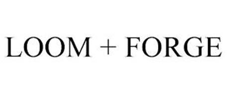 LOOM + FORGE