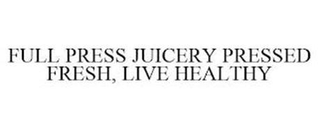 FULL PRESS JUICERY PRESSED FRESH, LIVE HEALTHY