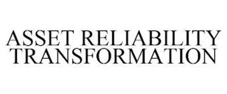 ASSET RELIABILITY TRANSFORMATION