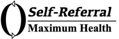 SELF-REFERRAL MAXIMUM HEALTH