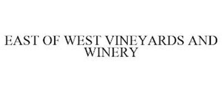 EAST OF WEST VINEYARDS AND WINERY
