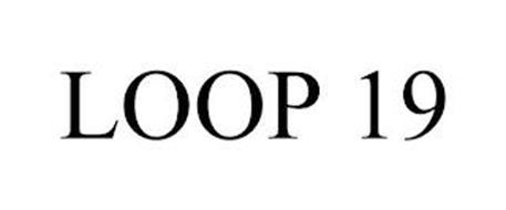 LOOP 19