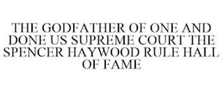 THE GODFATHER OF ONE AND DONE US SUPREME COURT THE SPENCER HAYWOOD RULE HALL OF FAME