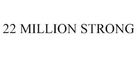 22 MILLION STRONG