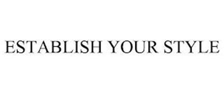 ESTABLISH YOUR STYLE