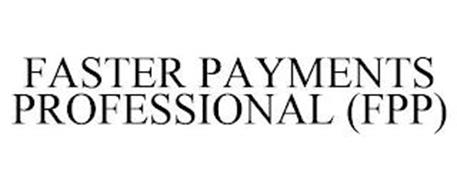 FASTER PAYMENTS PROFESSIONAL (FPP)