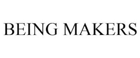 BEING MAKERS