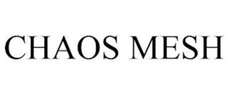 CHAOS MESH