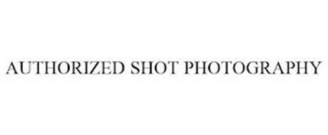 AUTHORIZED SHOT PHOTOGRAPHY