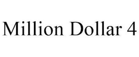 MILLION DOLLAR 4