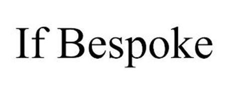 IF BESPOKE