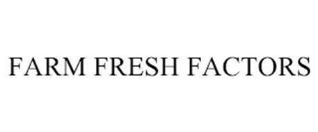 FARM FRESH FACTORS