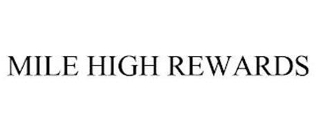 MILE HIGH REWARDS