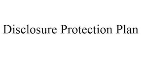 DISCLOSURE PROTECTION PLAN