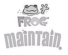FROG MAINTAIN
