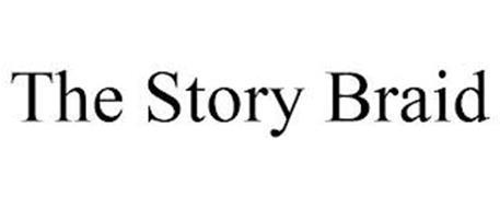 THE STORY BRAID