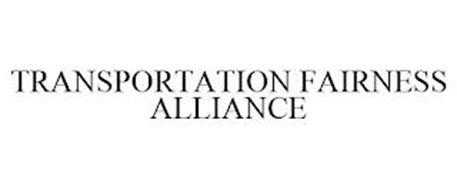 TRANSPORTATION FAIRNESS ALLIANCE