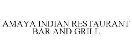 AMAYA INDIAN RESTAURANT BAR AND GRILL