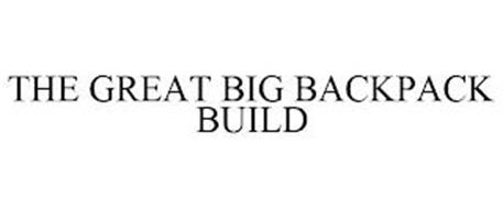 THE GREAT BIG BACKPACK BUILD
