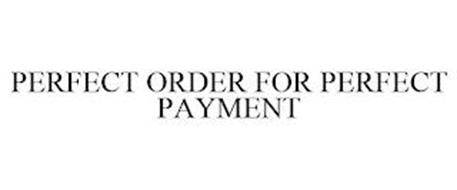 PERFECT ORDER FOR PERFECT PAYMENT