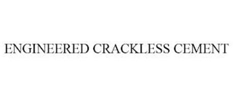 ENGINEERED CRACKLESS CEMENT