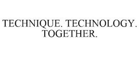 TECHNIQUE. TECHNOLOGY. TOGETHER.