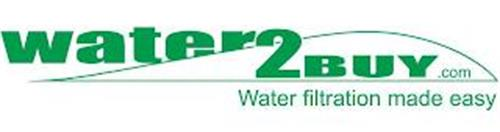 WATER2BUY.COM WATER FILTRATION MADE EASY