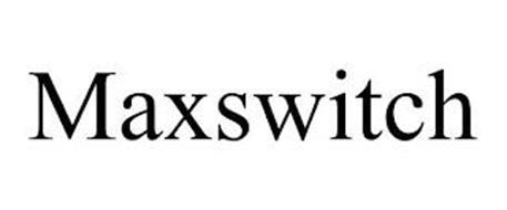 MAXSWITCH