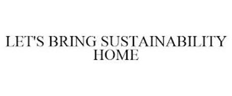 LET'S BRING SUSTAINABILITY HOME