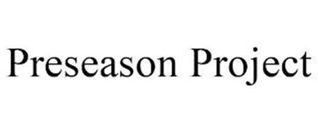 PRESEASON PROJECT