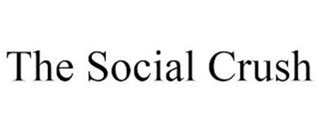 THE SOCIAL CRUSH