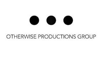 OTHERWISE PRODUCTIONS GROUP