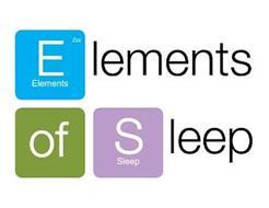 ELEMENTS ELEMENTS OF SLEEP SLEEP ZZZ