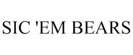 SIC 'EM BEARS