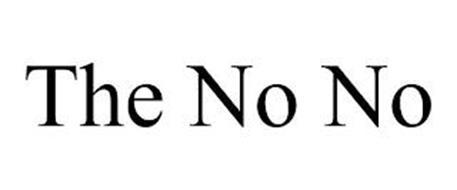 THE NO NO