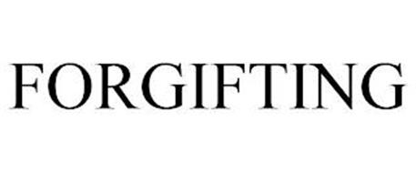 FORGIFTING