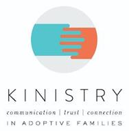 KINISTRY COMMUNICATION TRUST CONNECTION IN ADOPTIVE FAMILIES